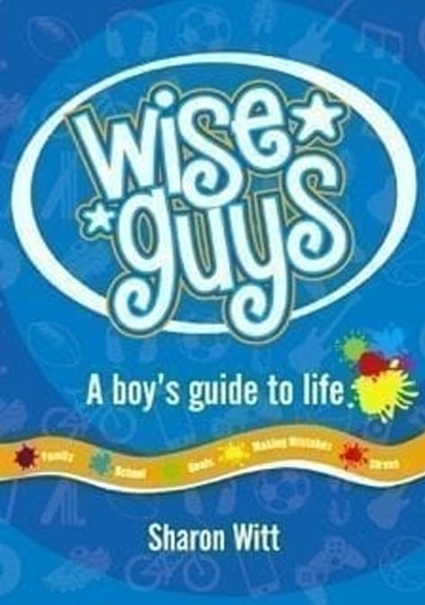 Wise Guys by Sharon Witt