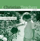 Christian Teachers Journal, article by Sharon Witt