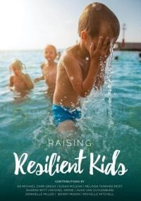 Raising Resilient Kids by Sharon Witt