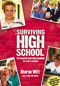 Surviving High School by Melbourne Sharon Witt
