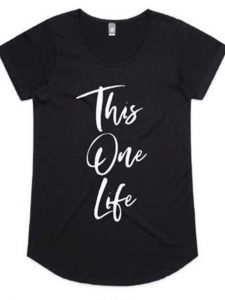 This One Life T-Shirt in Black