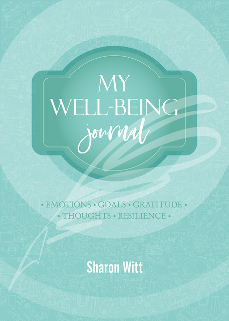 My well-being journal Aqua colour by Sharon Witt