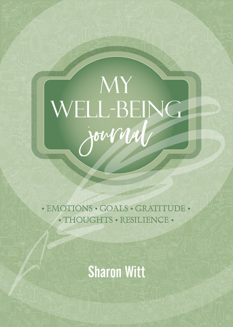 My well-being journal in Sage Green by Sharon Witt