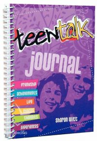 Teen Talk Journal by Sharon Witt
