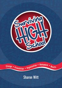 Surviving High School revised edition by Sharon Witt